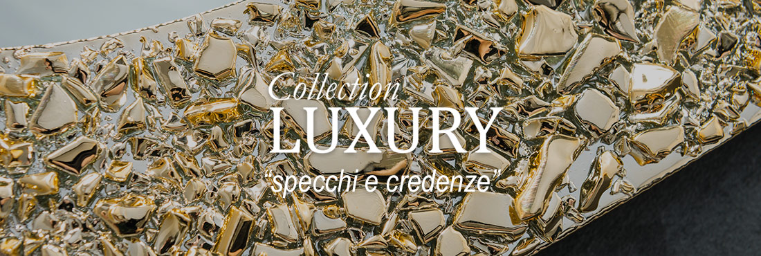 collection luxury